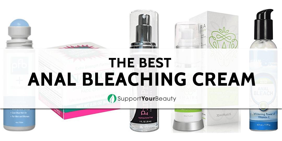 Best Anal Bleaching Cream