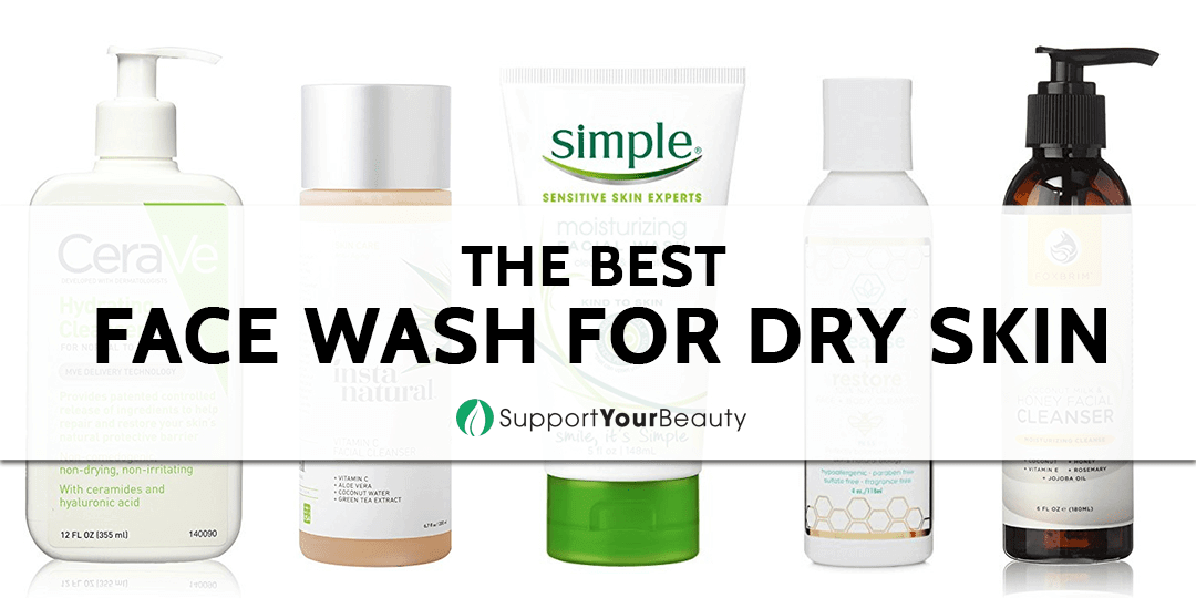 The Best Face Wash For Dry Skin