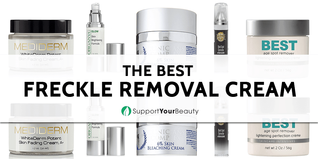 The Best Freckle Removal Cream