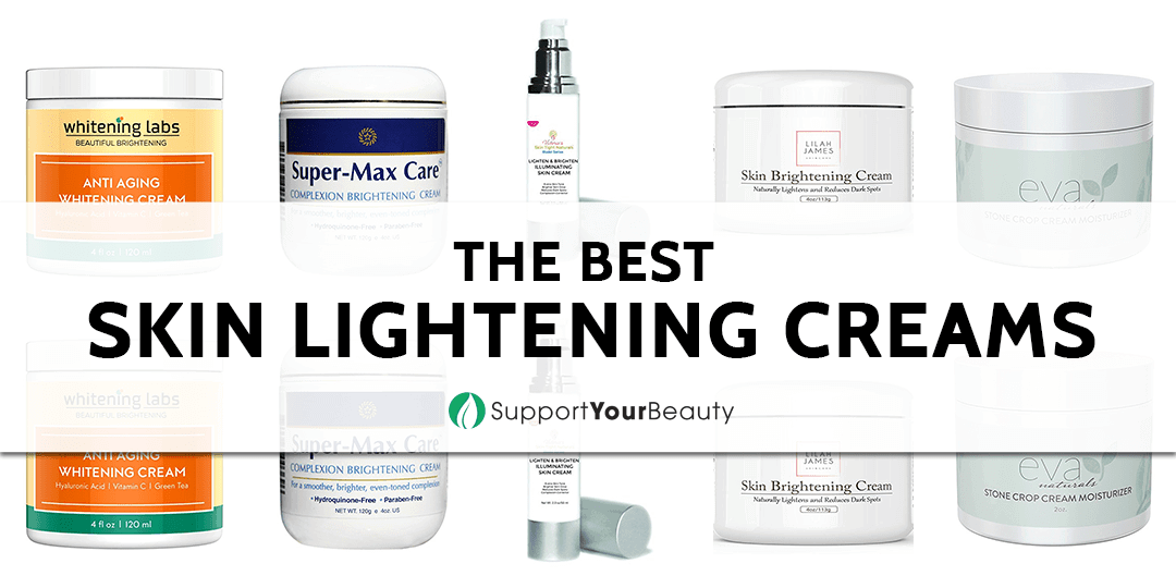 The Best Skin Lightening Creams
