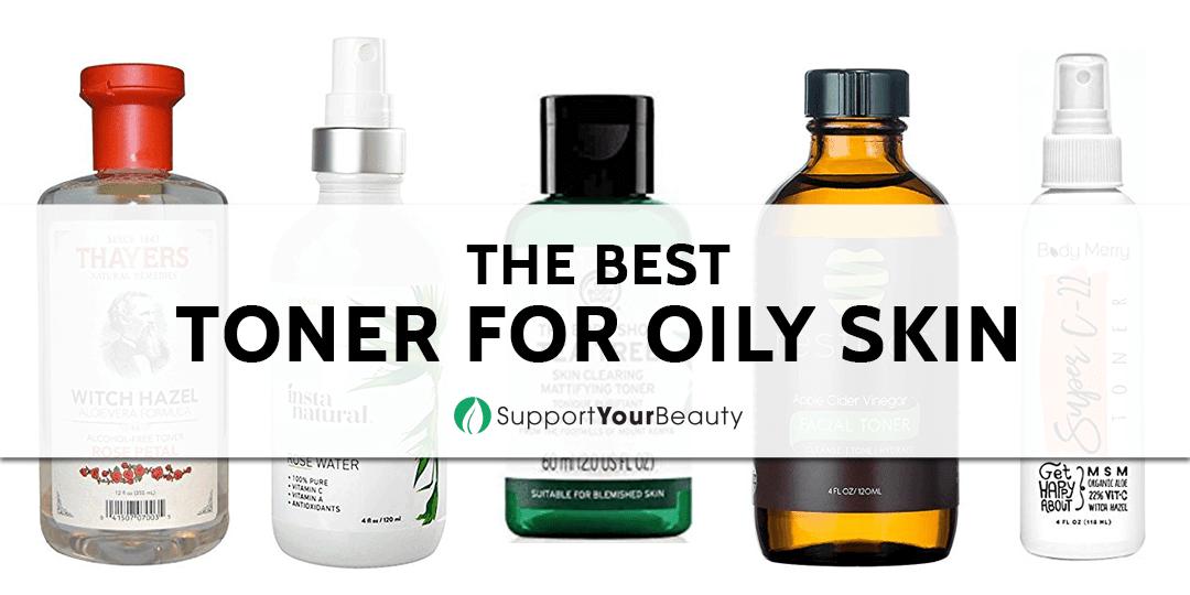 The Best Toner For Oily Skin