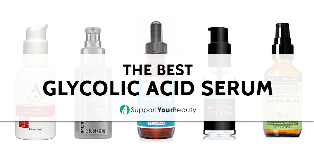 The Best Glycolic Acid Serum