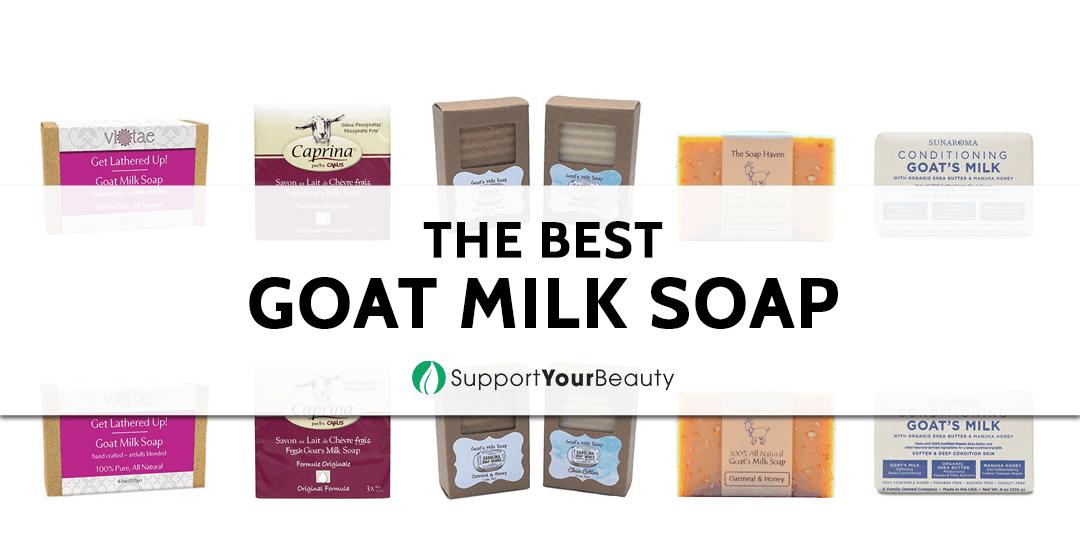 The Best Goat Milk Soap