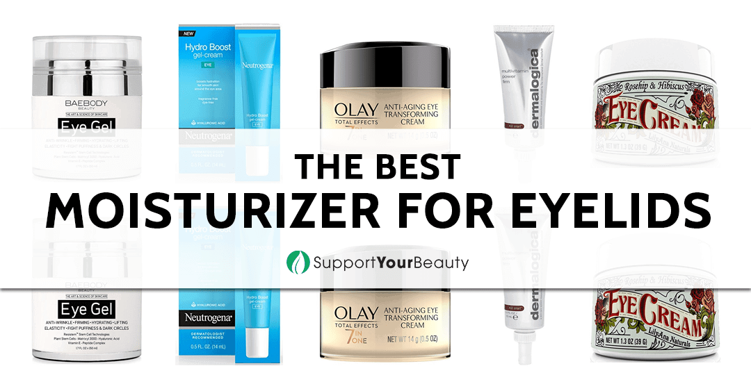 The Best Moisturizer for Eyelids