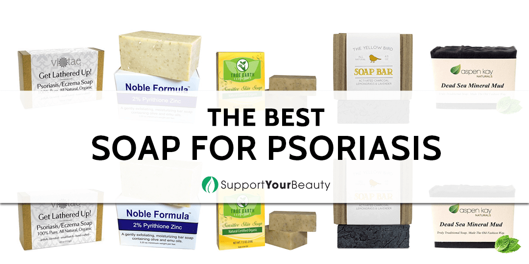 The Best Soap for Psoriasis