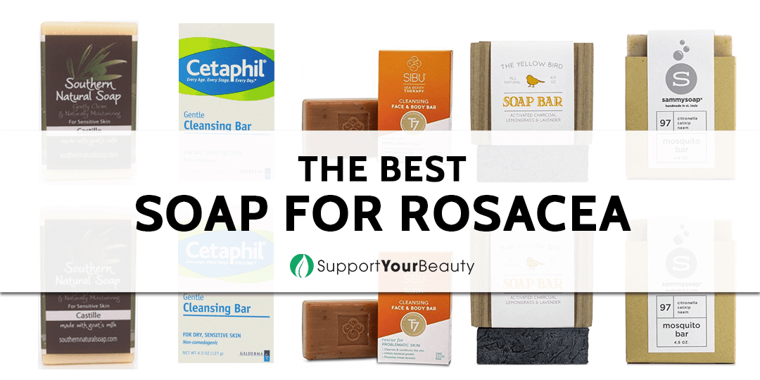 The Best Soap Bars for Rosacea – 2018 Reviews & Top Picks