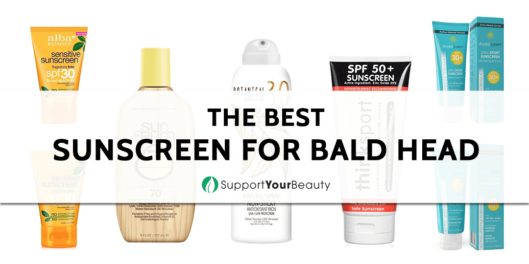 The Best Sunscreen for Bald Head