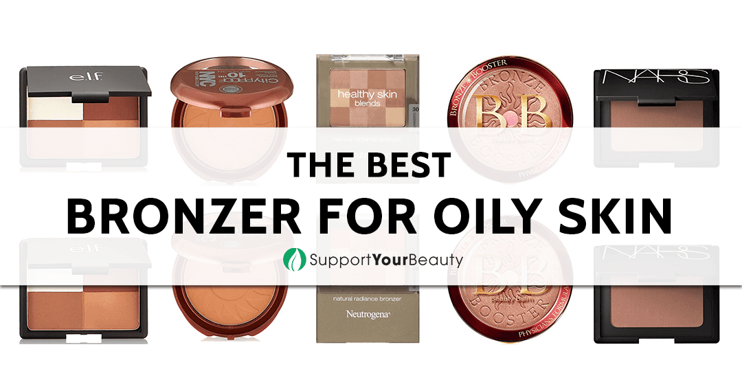 The Best Bronzer for Oily Skin