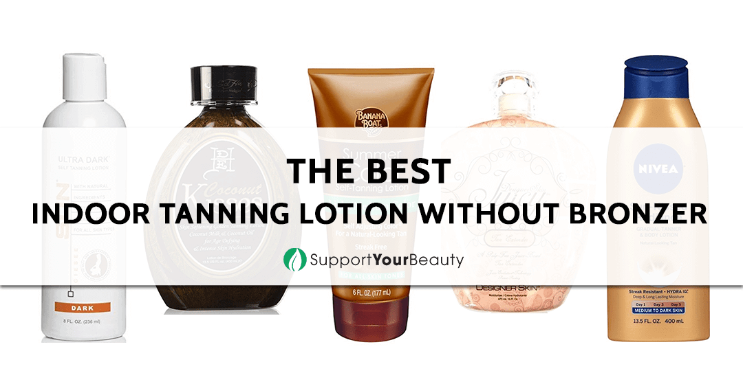 The Best Indoor Tanning Lotion without Bronzer