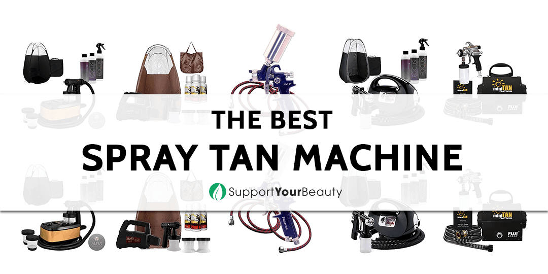 The Best Spray Tan Machine