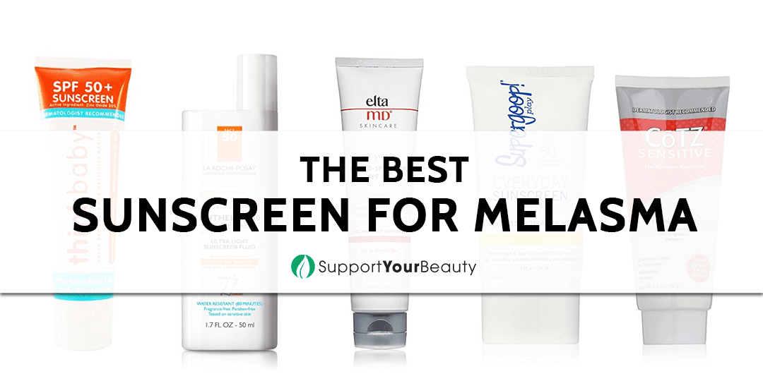 The Best Sunscreen for Melasma