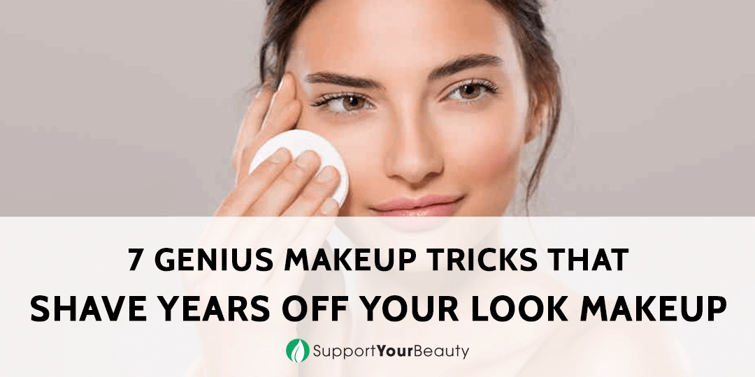 7 Genius Makeup Tricks That Shave Years off Your Look Makeup