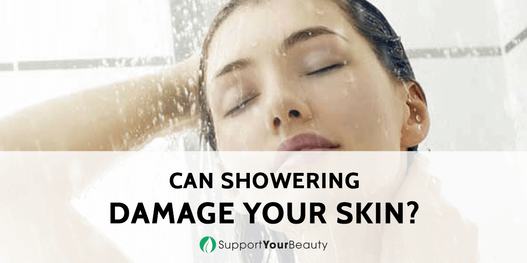 Can showering damage your skin