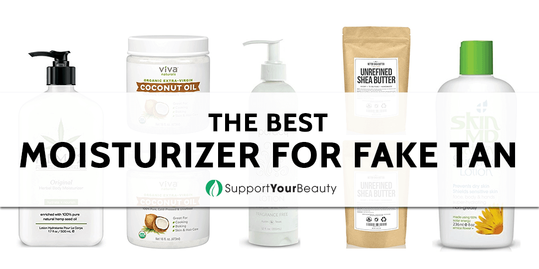 The Best Moisturizer For Fake Tan