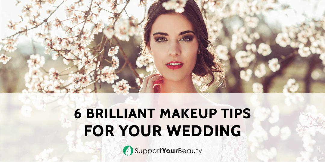 6 Brilliant Makeup Tips For Your Wedding