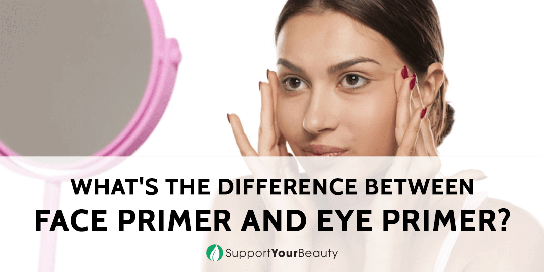 What's The Difference Between Face Primer And Eye Primer