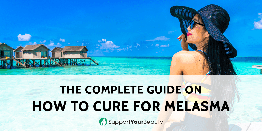 How to Cure for Melasma