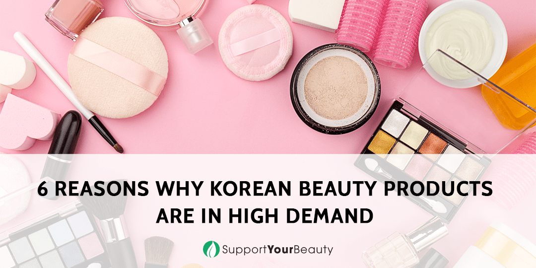 6 Reasons Why Korean Beauty Products