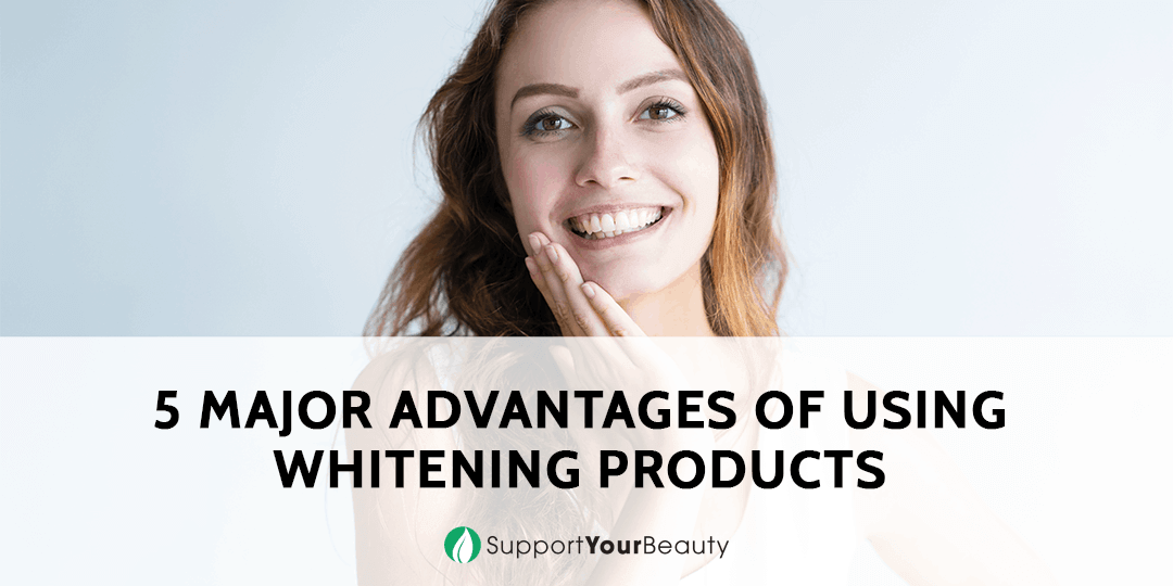 Advantages of Using Whitening Products