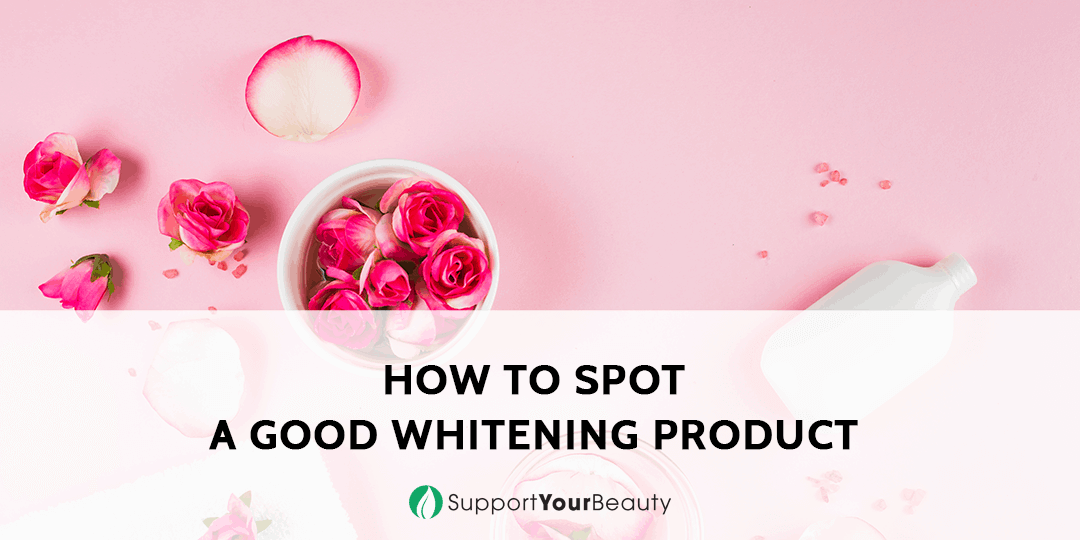 How to Spot a Good Whitening Product