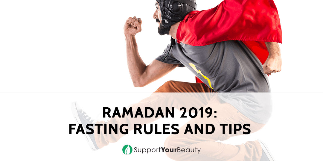 Ramadan 2019 Fasting Rules And Tips
