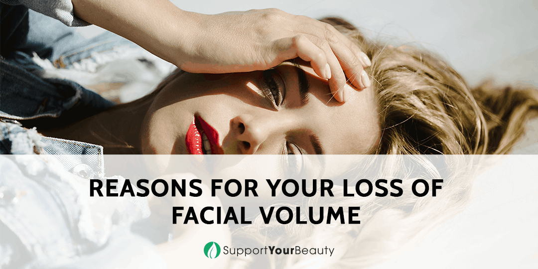 Reasons for Your Loss of Facial Volume