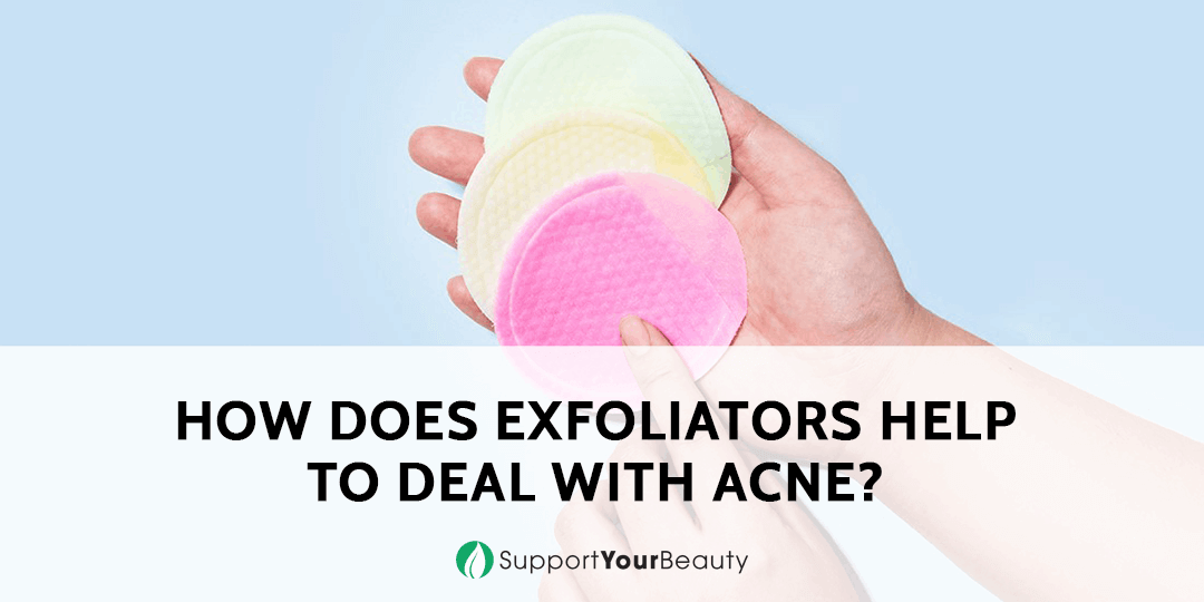 How Do Exfoliators Help to Deal with Acne