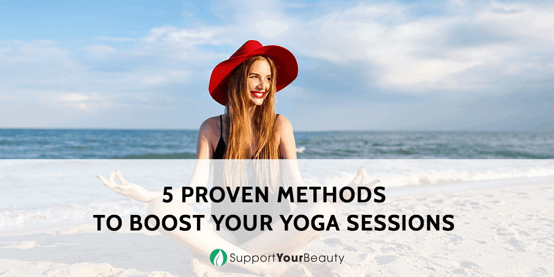 5 Methods To Boost Your Yoga Sessions