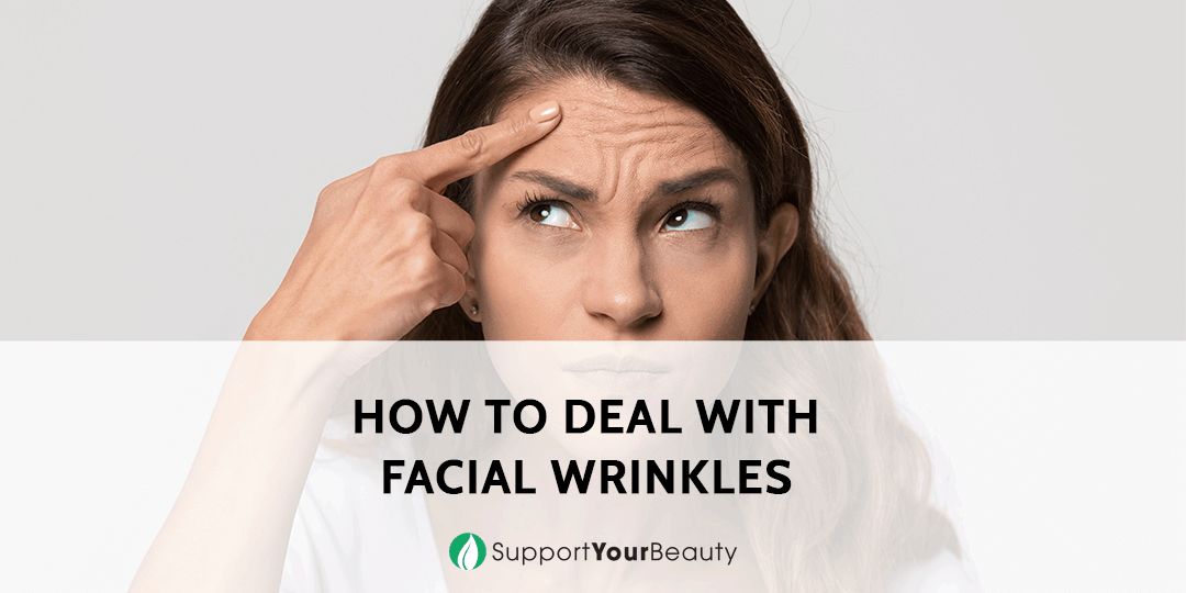 How To Deal With Facial Wrinkles