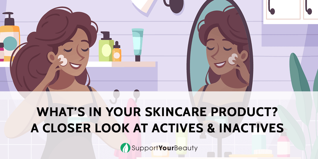 What's In Your Skincare Product